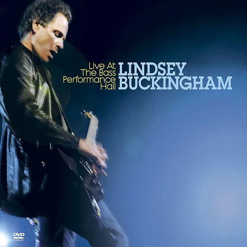 Play & Download Live At The Bass Performance Hall by Lindsey Buckingham | Napster