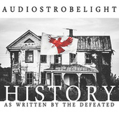 History as Written by the Defeated by audiostrobelight