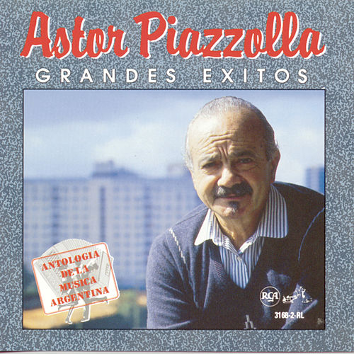 Play & Download Grandes Exitos by Astor Piazzolla | Napster