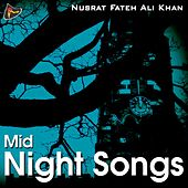 Play & Download Mid Night Songs by Nusrat Fateh Ali Khan | Napster