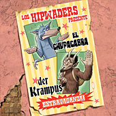 Play & Download El Chupacabra / Der Krampus Extravaganza! by The Hipwaders | Napster