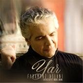 Play & Download Yar (feat. Babak Amini) by Faramarz Aslani | Napster
