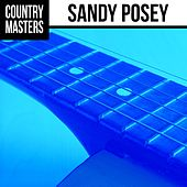 Country Masters: Sandy Posey by Sandy Posey
