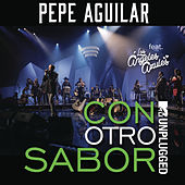 Play & Download Con Otro Sabor by Pepe Aguilar | Napster