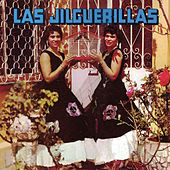 Play & Download Las Jilguerillas by Las Jilguerillas | Napster
