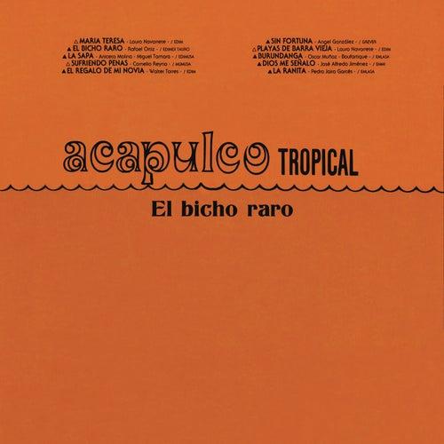 Play & Download El Bicho Raro by Acapulco Tropical   Napster