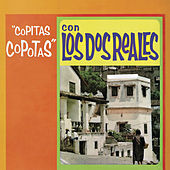 Play & Download Copitas Copotas Con los Dos Reales by Los Dos Reales | Napster