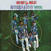 Play & Download No Hay Quinto Malo by Acapulco Tropical | Napster