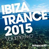 Play & Download Ibiza Trance 2015, Vol. 2 - EP by Various Artists | Napster