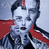Play & Download Secrets (feat. Babyface) by Kat Graham | Napster