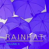 Play & Download Rainhat, Vol. 6 by Various Artists | Napster