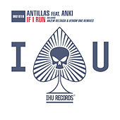 Play & Download If I Run by Antillas | Napster