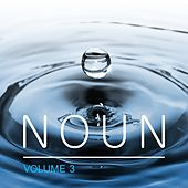 Play & Download Noun, Vol. 3 by Various Artists | Napster