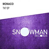 Play & Download Tk7 Ep by Monaco | Napster
