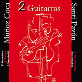 Play & Download 2 Guitarras (Remastered) by Muñoz Coca | Napster