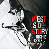 Play & Download West Side Story by Richie Cole | Napster