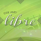 Libre by Eddie James