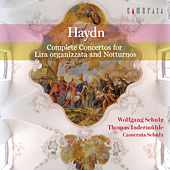 Haydn: Complete Concertos for Lira organizzata and Notturnos by Camerata Schulz