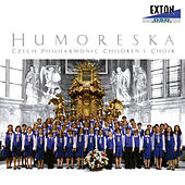 Play & Download Humoreska by Czech Philharmonic Children's Choir | Napster