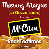 Play & Download Thieving Magpie - La Gazza Ladra (From the Mccain -