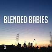 Play & Download 3 by Blended Babies | Napster