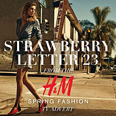 Strawberry Letter 23 (From the H&M