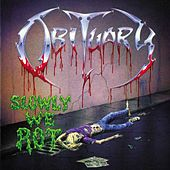 Play & Download Slowly We Rot by Obituary | Napster