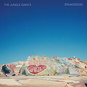 Play & Download Speakerzoid by The Jungle Giants | Napster