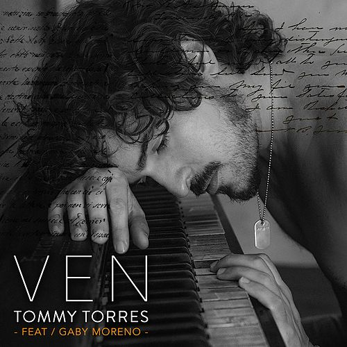 Play & Download Ven (feat. Gaby Moreno) by Tommy Torres | Napster