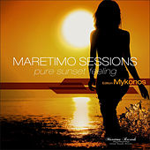 Maretimo Sessions - Edition Mykonos - Pure Sunset Feeling by Various Artists