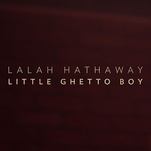 Play & Download Little Ghetto Boy - Single by Lalah Hathaway | Napster