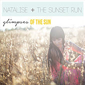 Glimpses of the Sun by Natalise