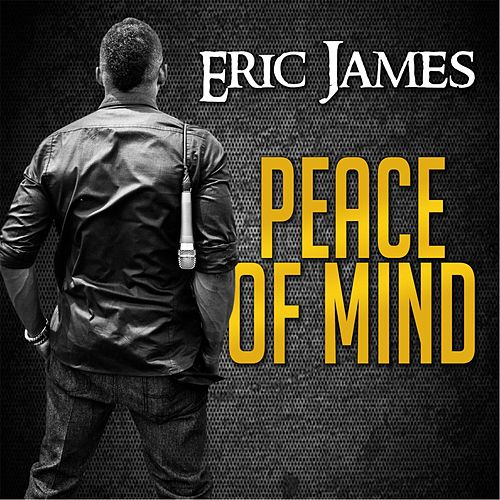 Peace of Mind by Eric James