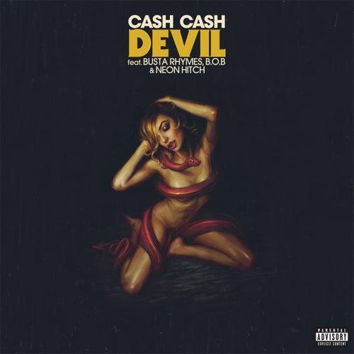 Devil (feat. Busta Rhymes, B.o.B & Neon Hitch) by Cash Cash