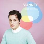 Idées blanches von Vianney