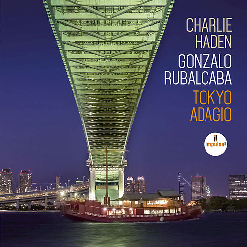 Play & Download Tokyo Adagio by Charlie Haden | Napster
