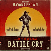 Play & Download Battle Cry by Havana Brown | Napster