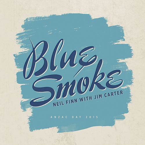 Blue Smoke by Neil Finn