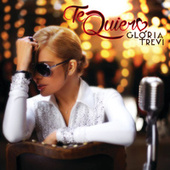 Play & Download Te Quiero by Gloria Trevi | Napster