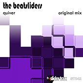 Play & Download Quiver by The Beatsliders | Napster