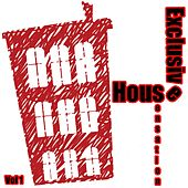 Play & Download Exclusive House Sensation, Vol. 1 - EP by Various Artists | Napster