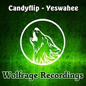 Play & Download Yeswahee by Candyflip | Napster