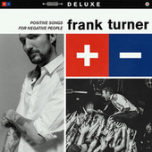 Play & Download Positive Songs For Negative People by Frank Turner | Napster