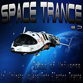 Space Trance, Vol. 2 (State of Universe, an Ultimate Voyage into Electro Trance) by Various Artists