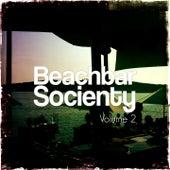 Beachbar Society, Vol. 2 (Sunset Beachbar Tunes) by Various Artists