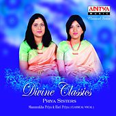 Play & Download Divine Classics by Priya Sisters | Napster