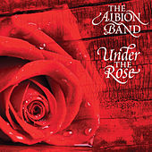 Play & Download Under the Rose by The Albion Band | Napster