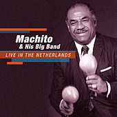 Live in The Netherlands by Machito