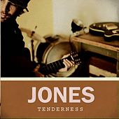 Play & Download Tenderness by JONES | Napster