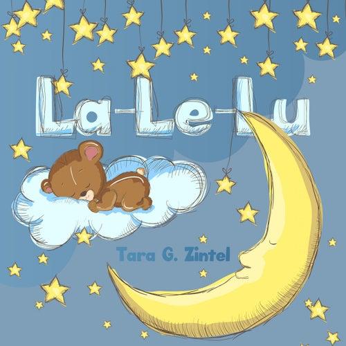 Play & Download La-Le-Lu by Tara G. Zintel | Napster